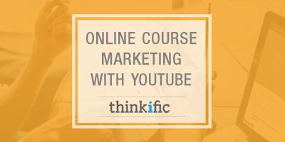 Marketing Online Courses Using YouTube