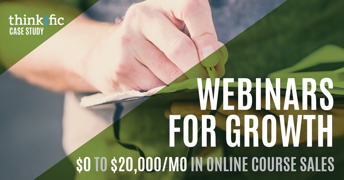 From $0 to $20,000/Month In Online Course Sales Using Webinars (Case Study)