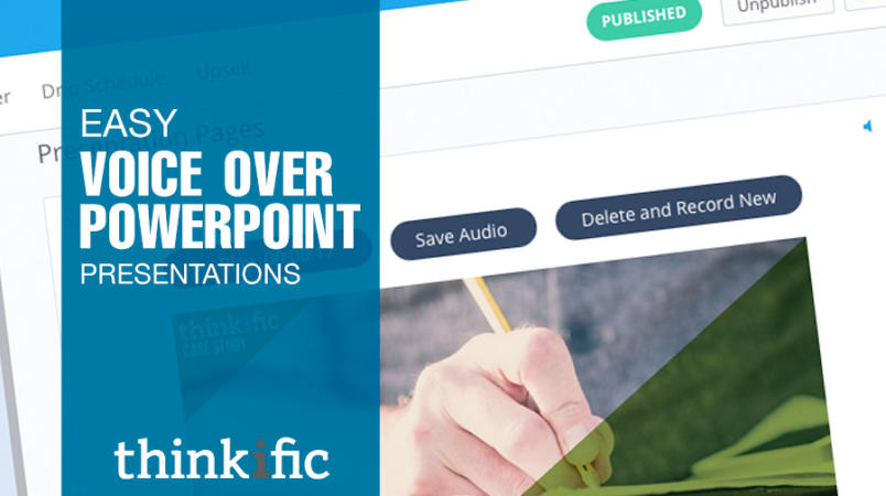 Voice Over PowerPoint: New Feature Release from Thinkific