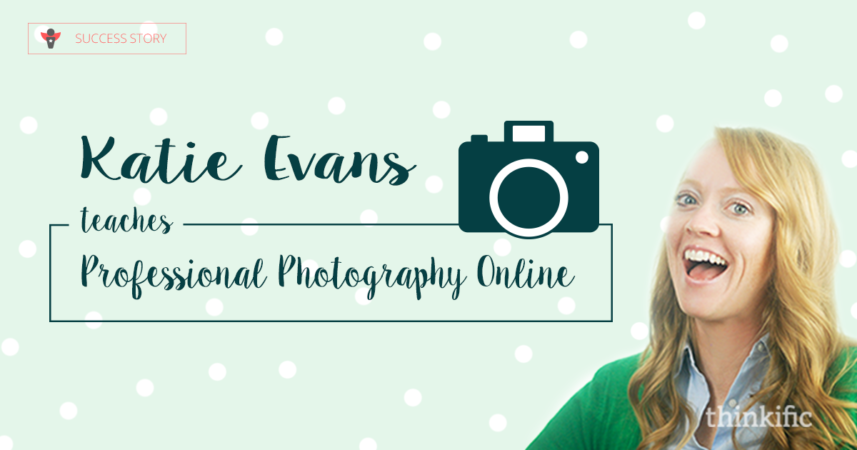 Katie Evans Teaches Photography Online