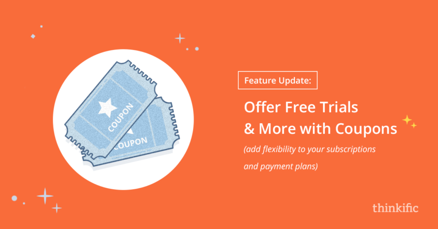 Offer Free Trials and More with Coupons | Thinkific