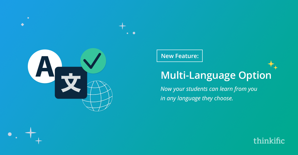 New Multi-Language Option For Course Students | Thinkific