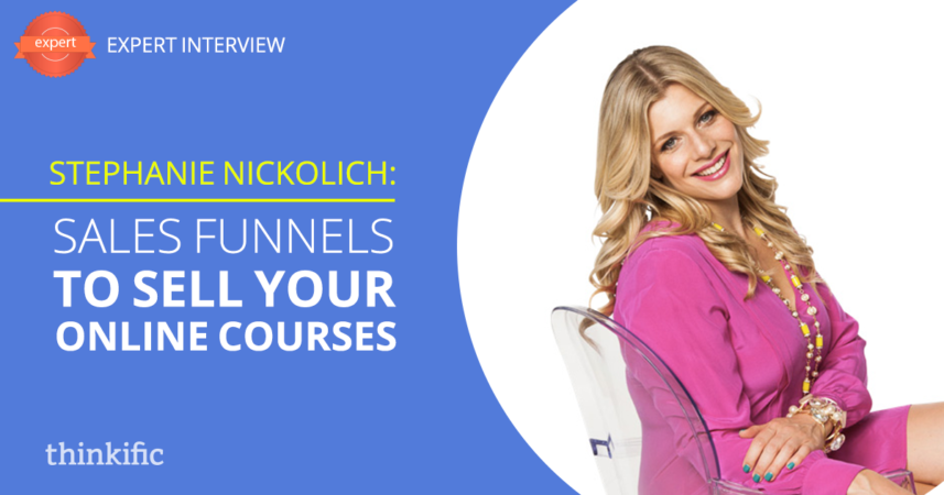 Stephanie Nickolich: Creating Sales Funnels to Sell Your Online Courses   Thinkific Teach Online TV