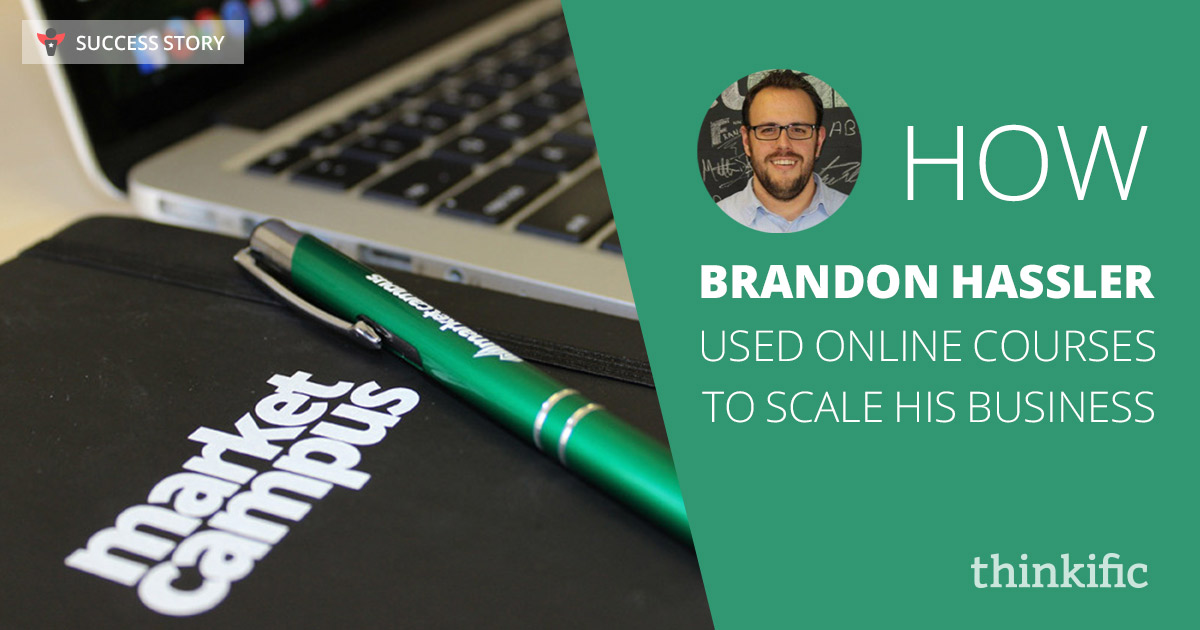 How Brandon Hassler Used Online Courses to Scale his Business | Thinkific Success Story