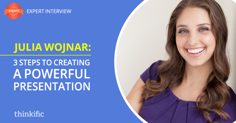 Julia Wojnar: The 3 Steps To Creating A Powerful Presentation   Thinkific Teach Online TV