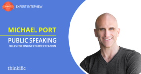 Michael Port: Public Speaking Skills & Online Course Creation | Thinkific Teach Online TV