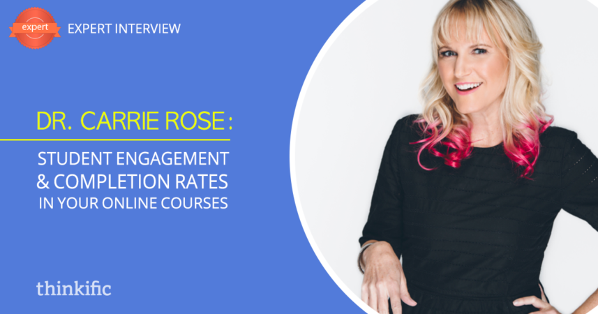 Carrie Rose: Increasing Student Engagement & Completion Rates in Online Courses | Thinkific Teach Online TV
