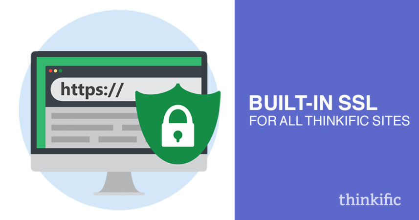 Built-In SSL for all Thinkific course sites