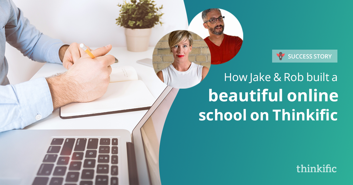 Building an Online School using Thinkific (Jake Hassel-Gren & Rob Galvin Interview)