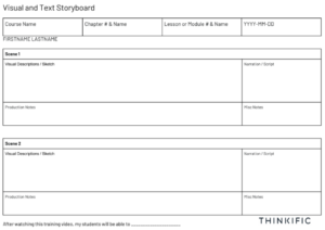 Example of Visual and Text Storyboard with room for sketches and notes.