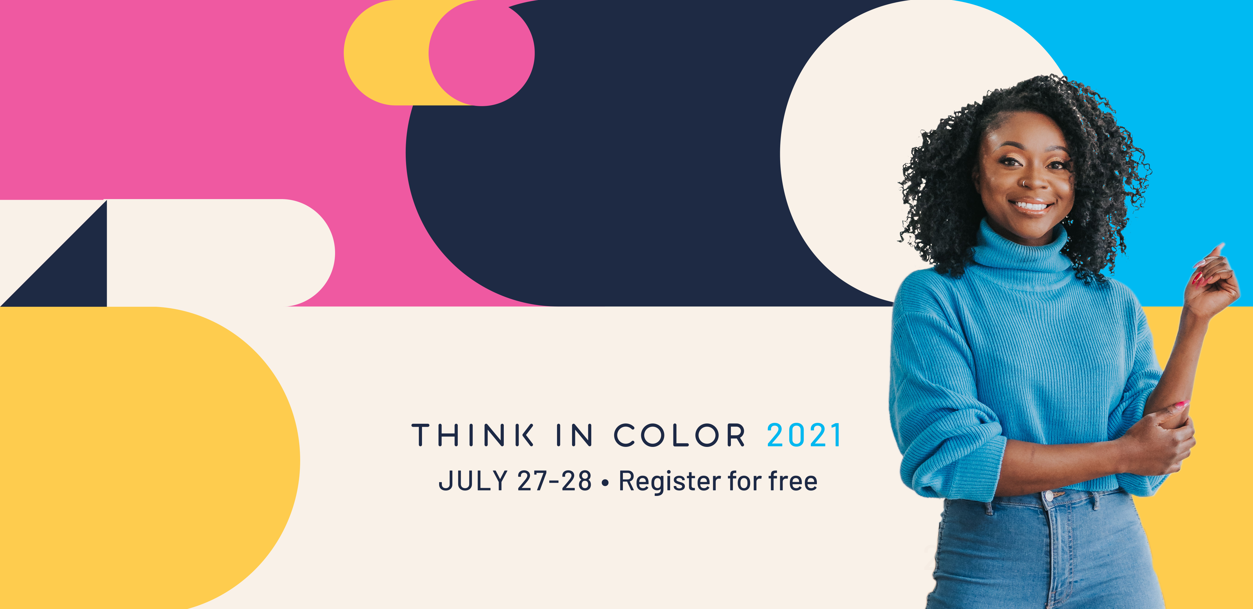 Think In Color 2021: July 27th and 28th